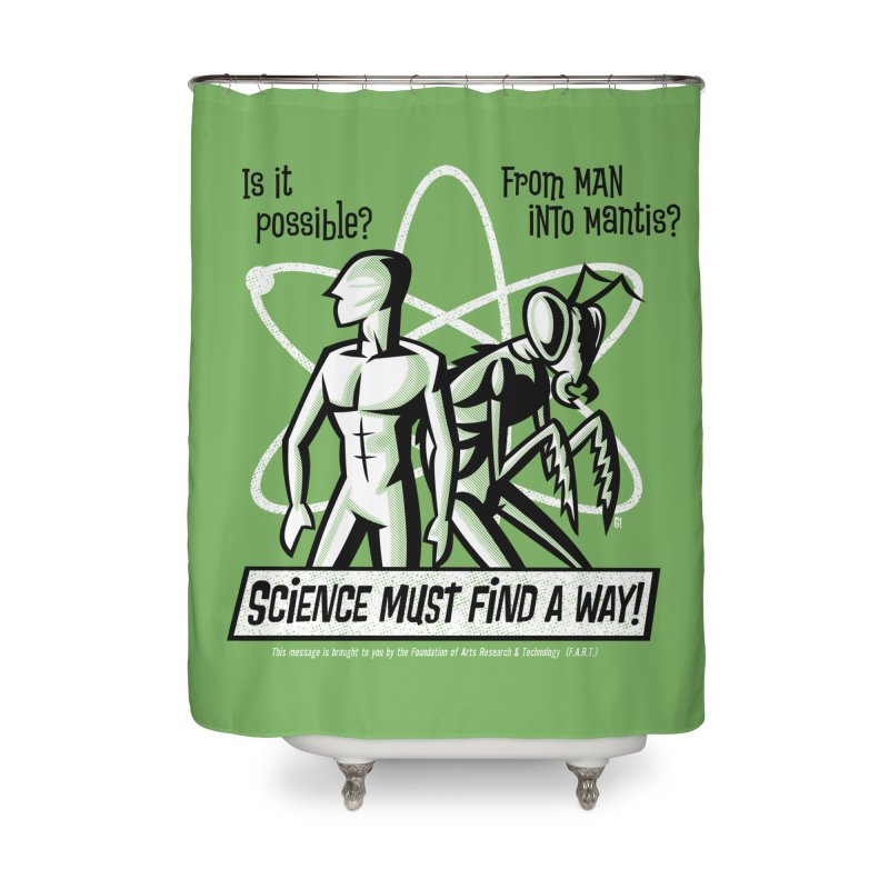 Man into Mantis? Home Shower Curtain by Gimetzco's Damaged Goods