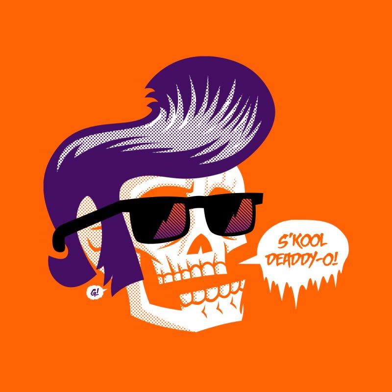 S'kool Deaddy-o! by Gimetzco's Artist Shop