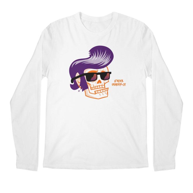 S'kool Deaddy-o! Men's Longsleeve T-Shirt by Gimetzco's Artist Shop