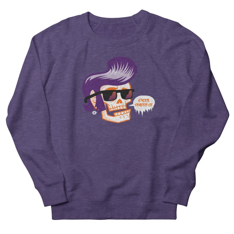 S'kool Deaddy-o! Men's Sweatshirt by Gimetzco's Artist Shop
