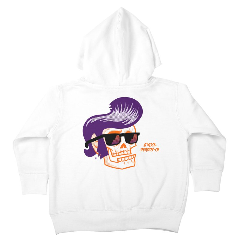 S'kool Deaddy-o! Kids Toddler Zip-Up Hoody by Gimetzco's Artist Shop