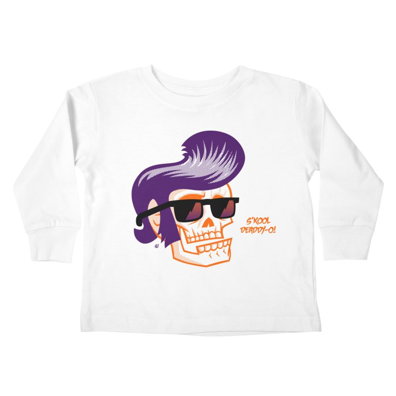 S'kool Deaddy-o! Kids Toddler Longsleeve T-Shirt by Gimetzco's Artist Shop