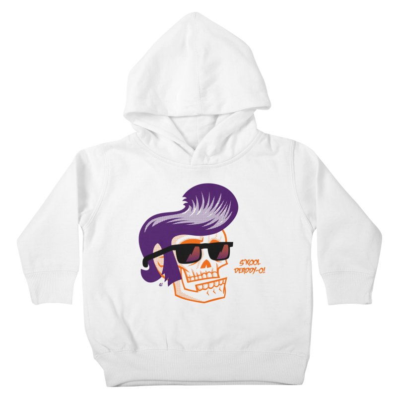 S'kool Deaddy-o! Kids Toddler Pullover Hoody by Gimetzco's Artist Shop