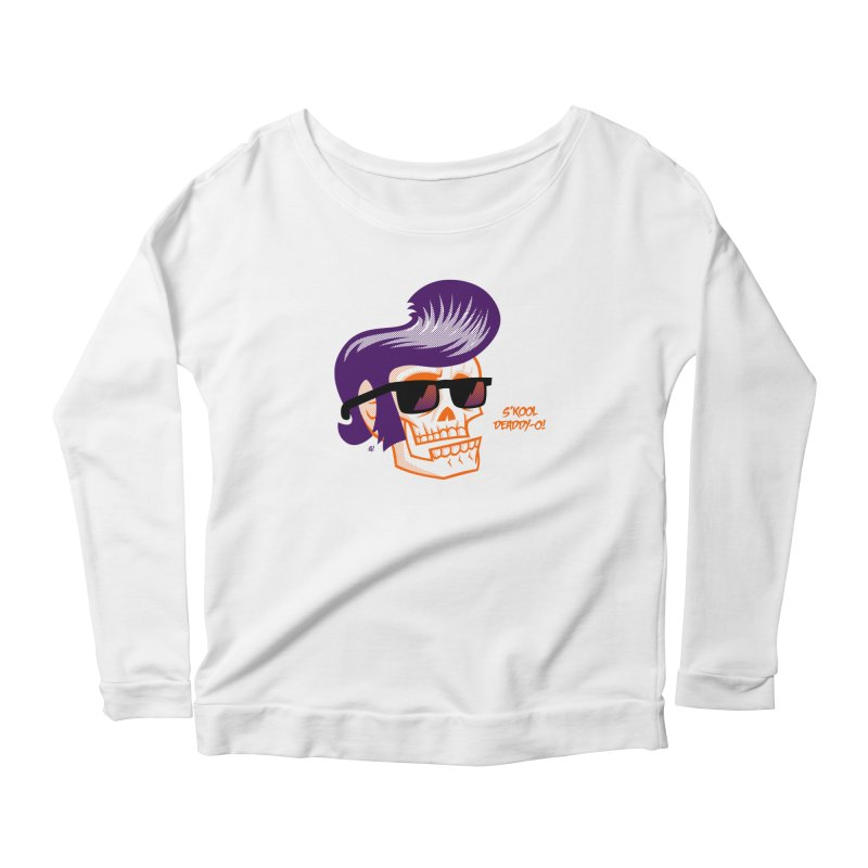 S'kool Deaddy-o! Women's Longsleeve Scoopneck  by Gimetzco's Artist Shop