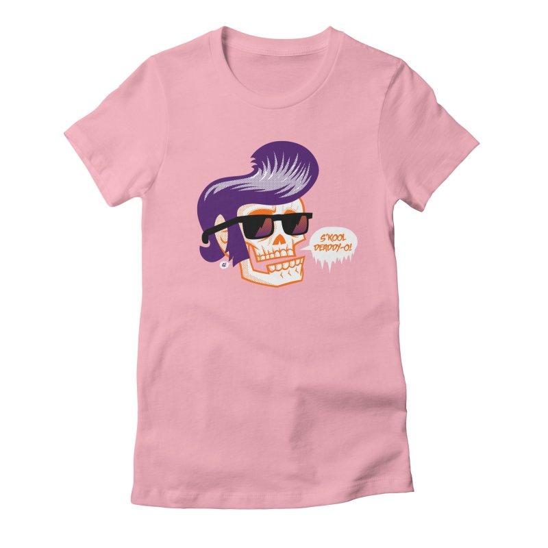 S'kool Deaddy-o! Women's Fitted T-Shirt by Gimetzco's Artist Shop