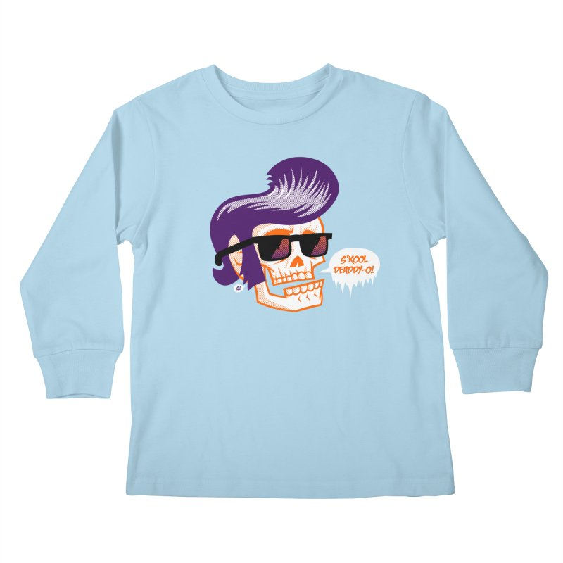 S'kool Deaddy-o! Kids Longsleeve T-Shirt by Gimetzco's Artist Shop