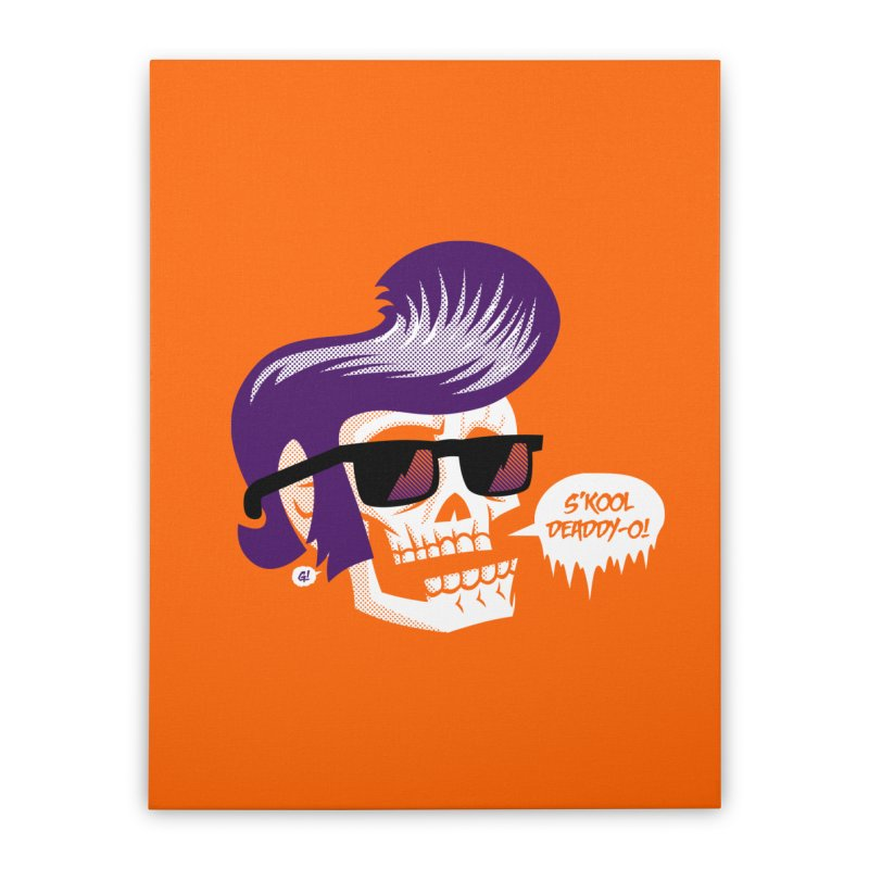 S'kool Deaddy-o! Home Stretched Canvas by Gimetzco's Artist Shop