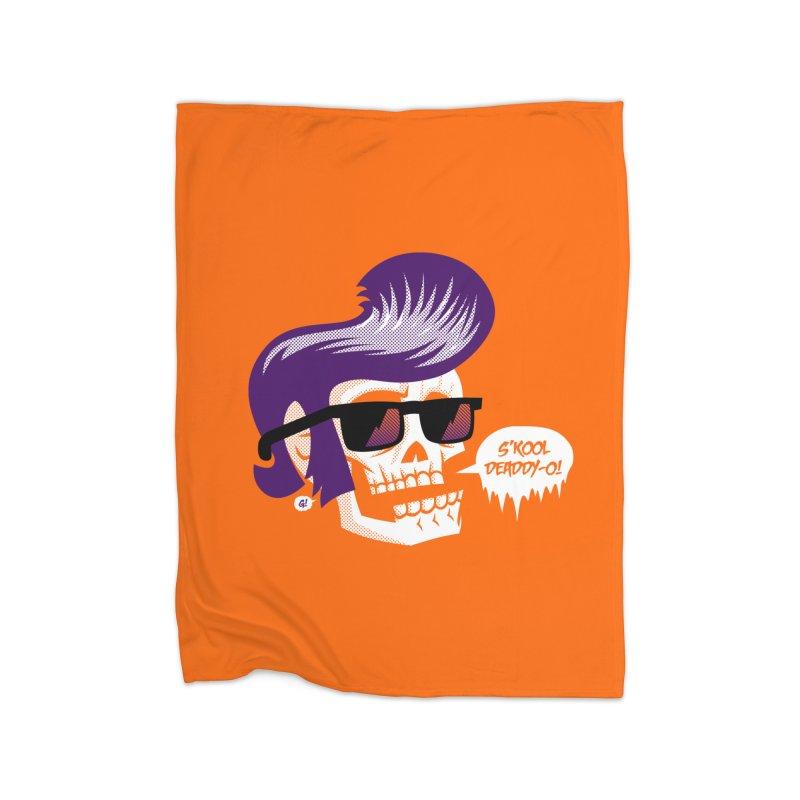 S'kool Deaddy-o! Home Blanket by Gimetzco's Artist Shop