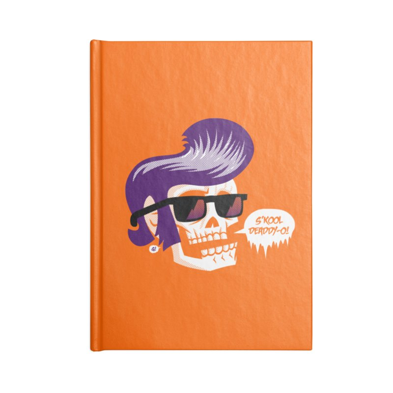 S'kool Deaddy-o! Accessories Notebook by Gimetzco's Artist Shop