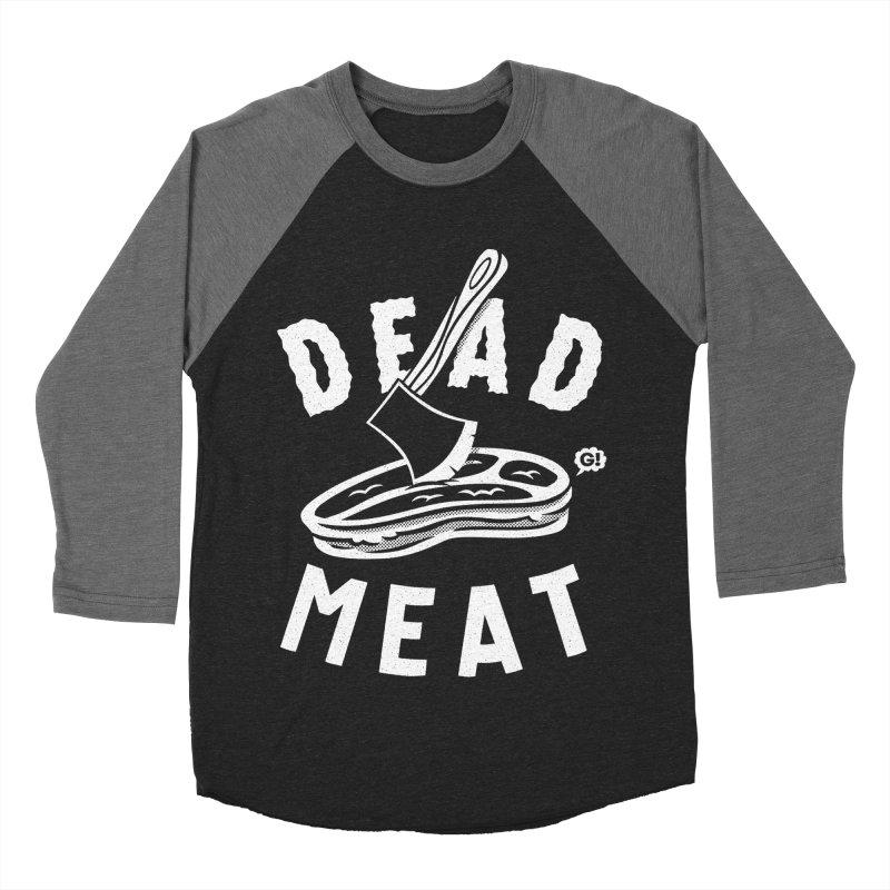 DEAD MEAT Women's Baseball Triblend T-Shirt by Gimetzco's Artist Shop
