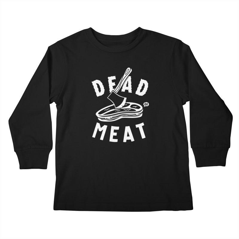 DEAD MEAT Kids Longsleeve T-Shirt by Gimetzco's Damaged Goods