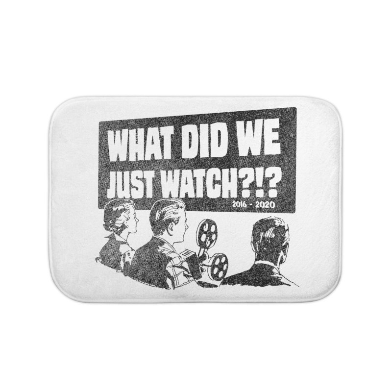 What did we just watch?!? Home Bath Mat by Gimetzco's Damaged Goods
