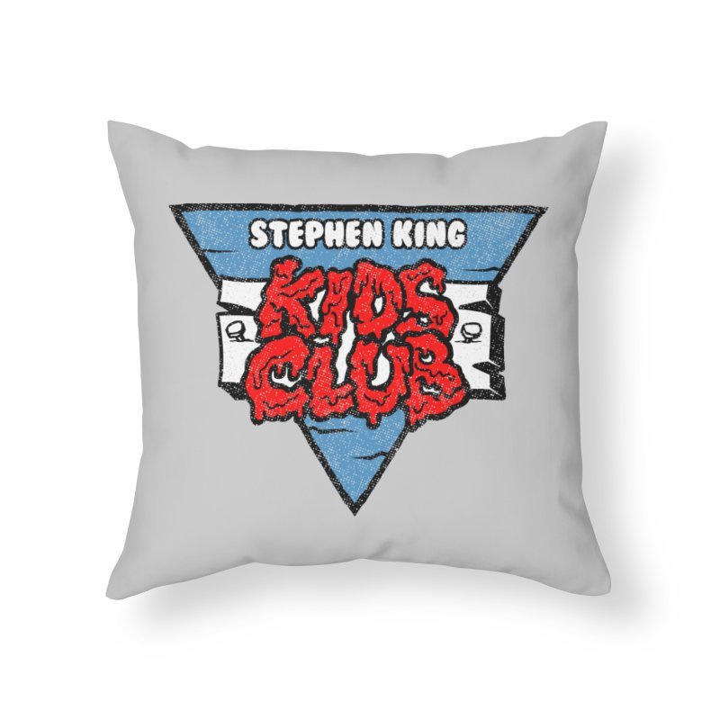 Stephen King Kids Club Home Throw Pillow by Gimetzco's Damaged Goods