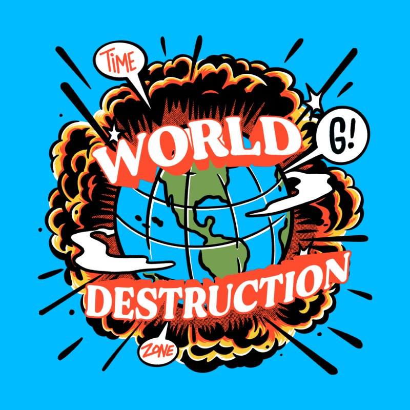 Time Zone World Destruction Home Mounted Aluminum Print by Gimetzco's Damaged Goods