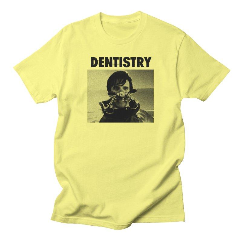 DENTISTRY Men's T-Shirt by Gimetzco's Damaged Goods