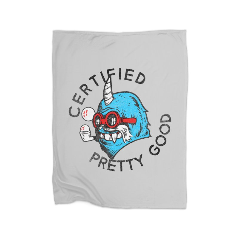 Certified Pretty Good Home Blanket by Gimetzco's Damaged Goods
