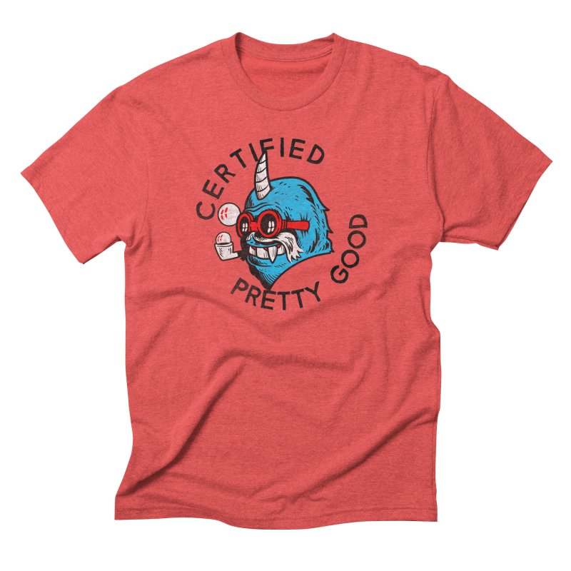 Certified Pretty Good Men's Triblend T-Shirt by Gimetzco's Damaged Goods