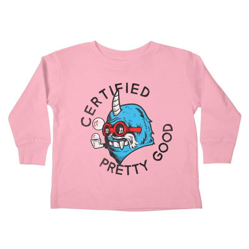 Certified Pretty Good Kids Toddler Longsleeve T-Shirt by Gimetzco's Damaged Goods