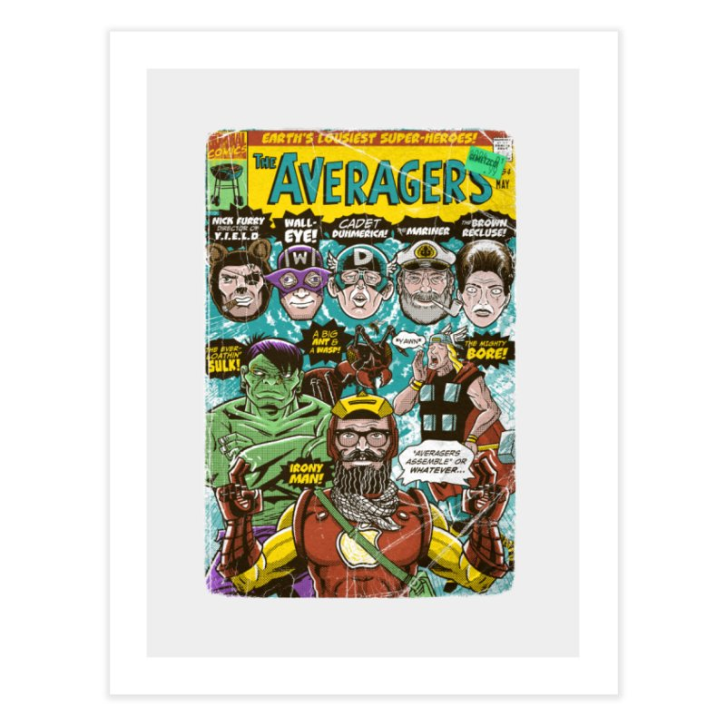 the Averagers Home Fine Art Print by Gimetzco's Damaged Goods