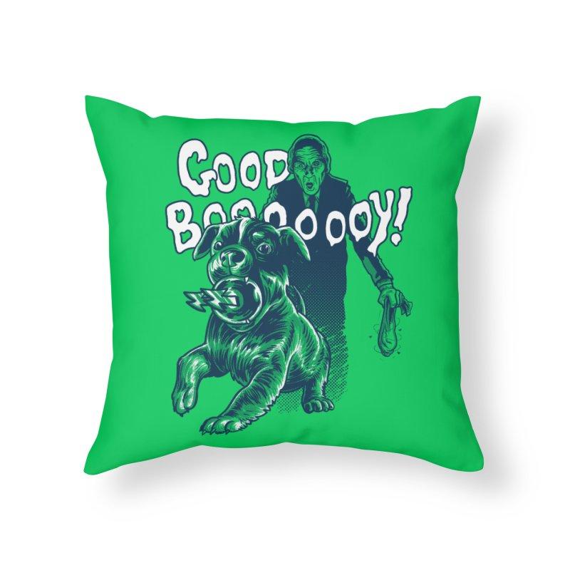 Good Boy (green)! Home Throw Pillow by Gimetzco's Damaged Goods