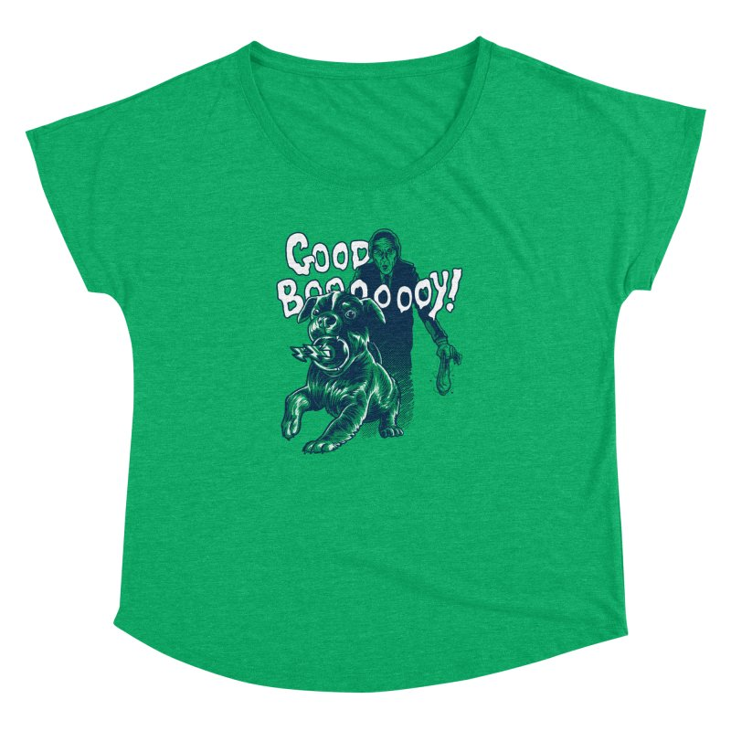 Good Boy (green)! Women's Dolman by Gimetzco's Damaged Goods