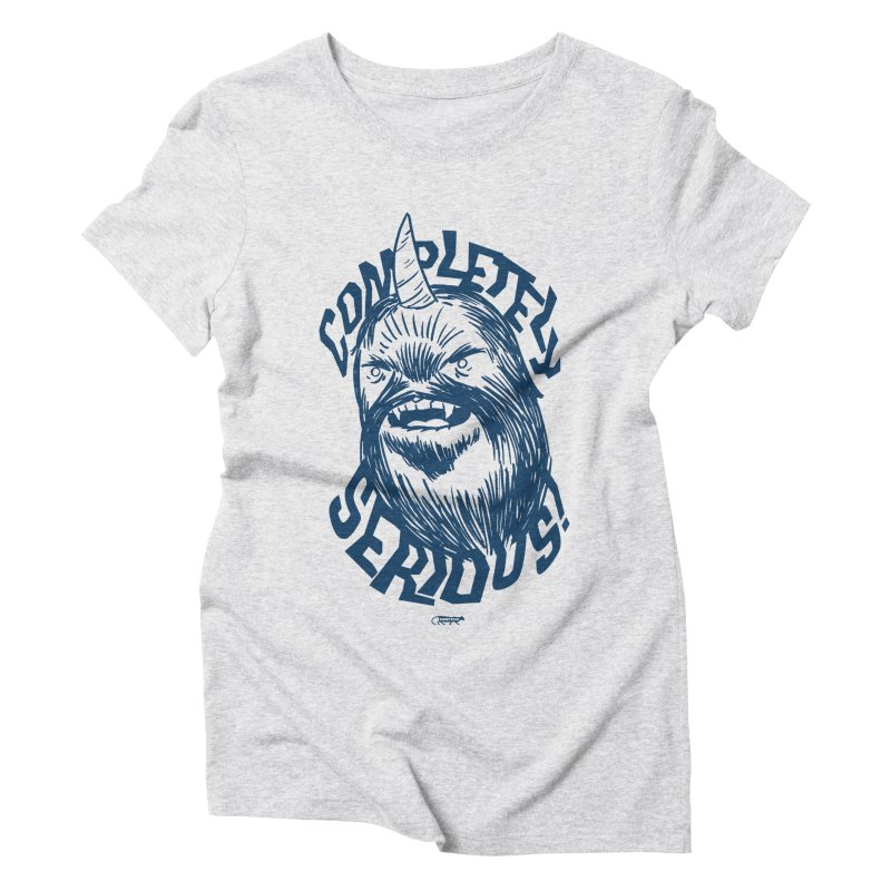 Completely Serious Women's Triblend T-Shirt by Gimetzco's Damaged Goods