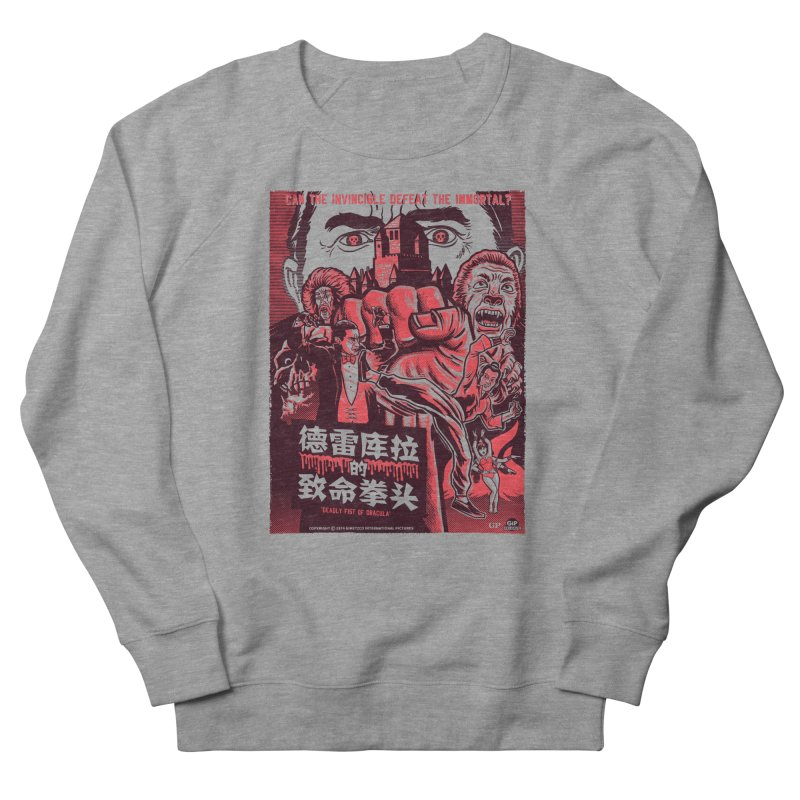 DEADLY FIST OF DRACULA (light shirt variant) Women's French Terry Sweatshirt by Gimetzco's Damaged Goods