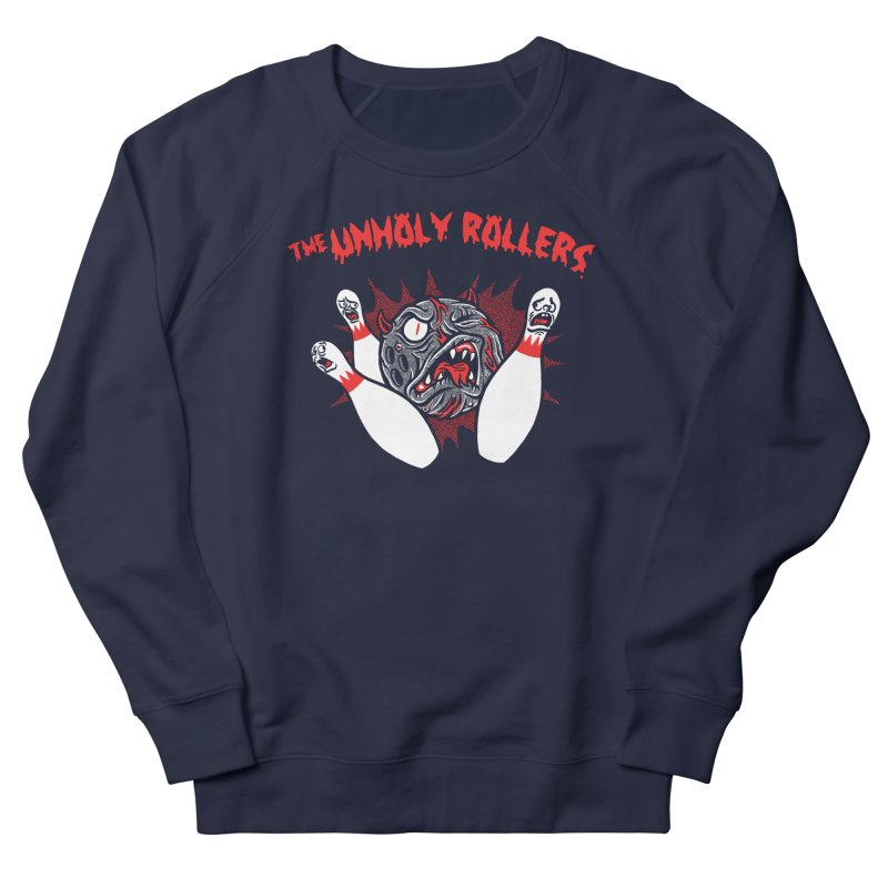 The Unholy Rollers Women's French Terry Sweatshirt by Gimetzco's Damaged Goods