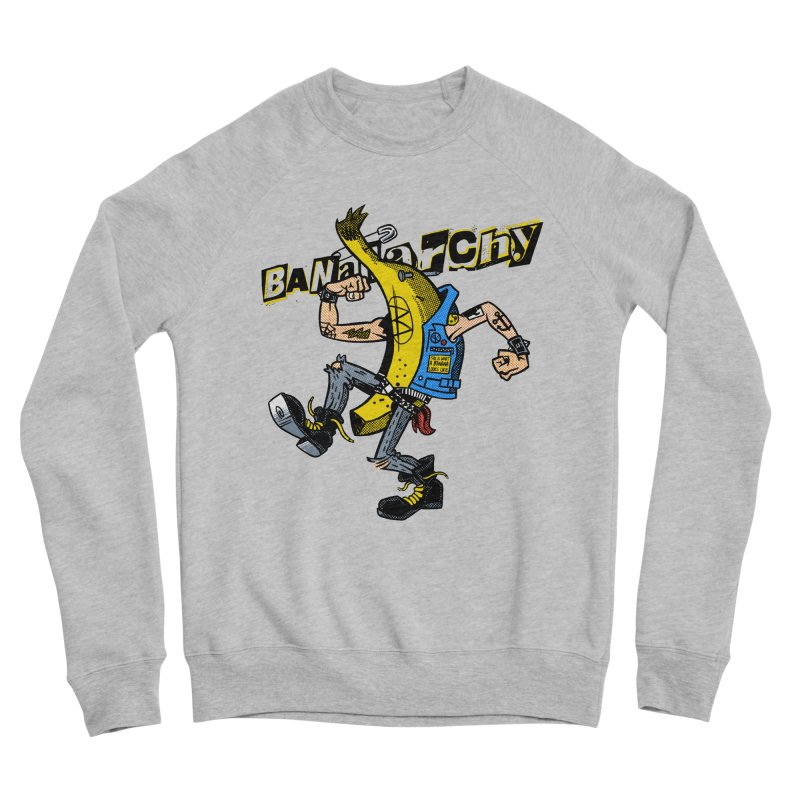 bananarchy Men's Sponge Fleece Sweatshirt by Gimetzco's Damaged Goods