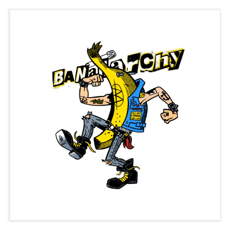bananarchy Home Fine Art Print by Gimetzco's Damaged Goods