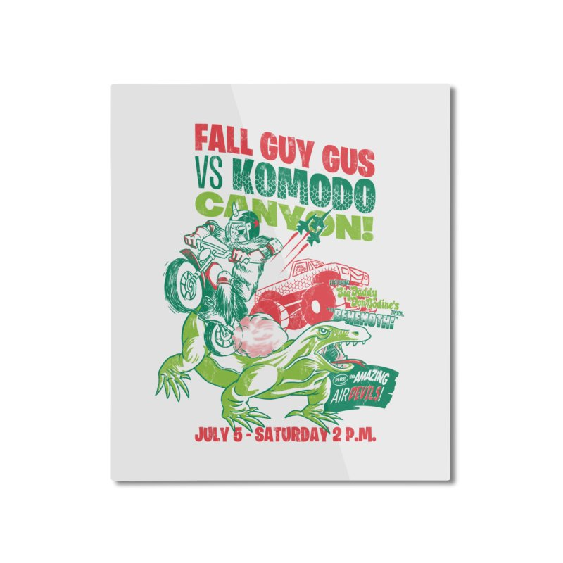 Fall Guy Gus Home Mounted Aluminum Print by Gimetzco's Damaged Goods