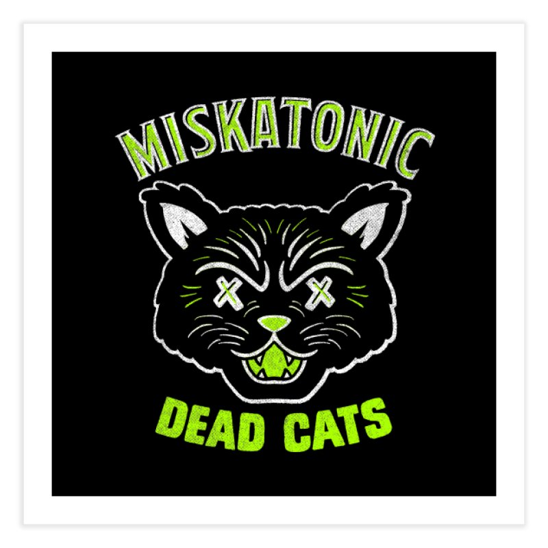 MISKATONIC DEAD CATS Home Fine Art Print by Gimetzco's Damaged Goods
