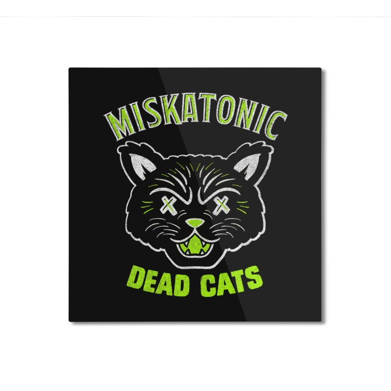 MISKATONIC DEAD CATS Home Mounted Aluminum Print by Gimetzco's Damaged Goods