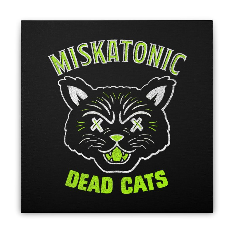 MISKATONIC DEAD CATS Home Stretched Canvas by Gimetzco's Damaged Goods