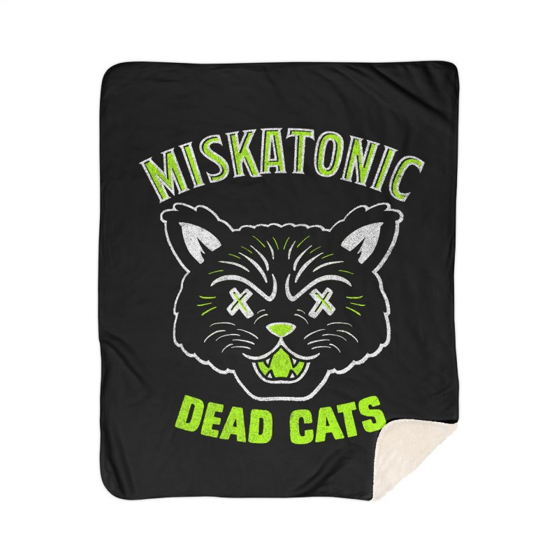 MISKATONIC DEAD CATS Home Sherpa Blanket Blanket by Gimetzco's Damaged Goods