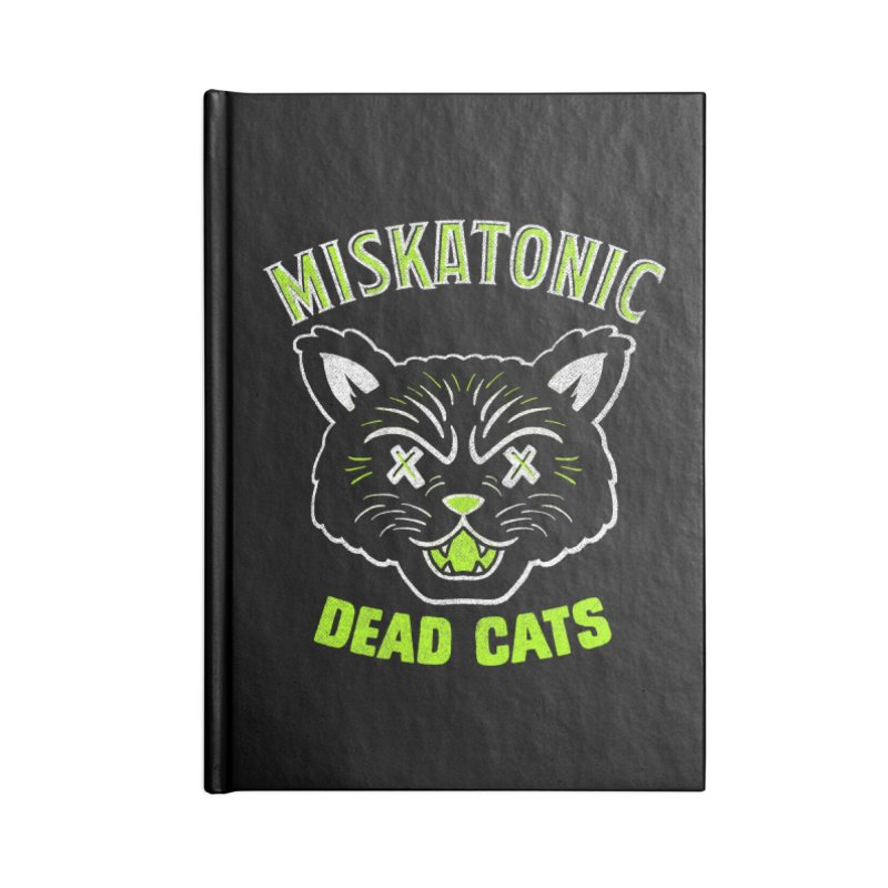 MISKATONIC DEAD CATS Accessories Lined Journal Notebook by Gimetzco's Damaged Goods