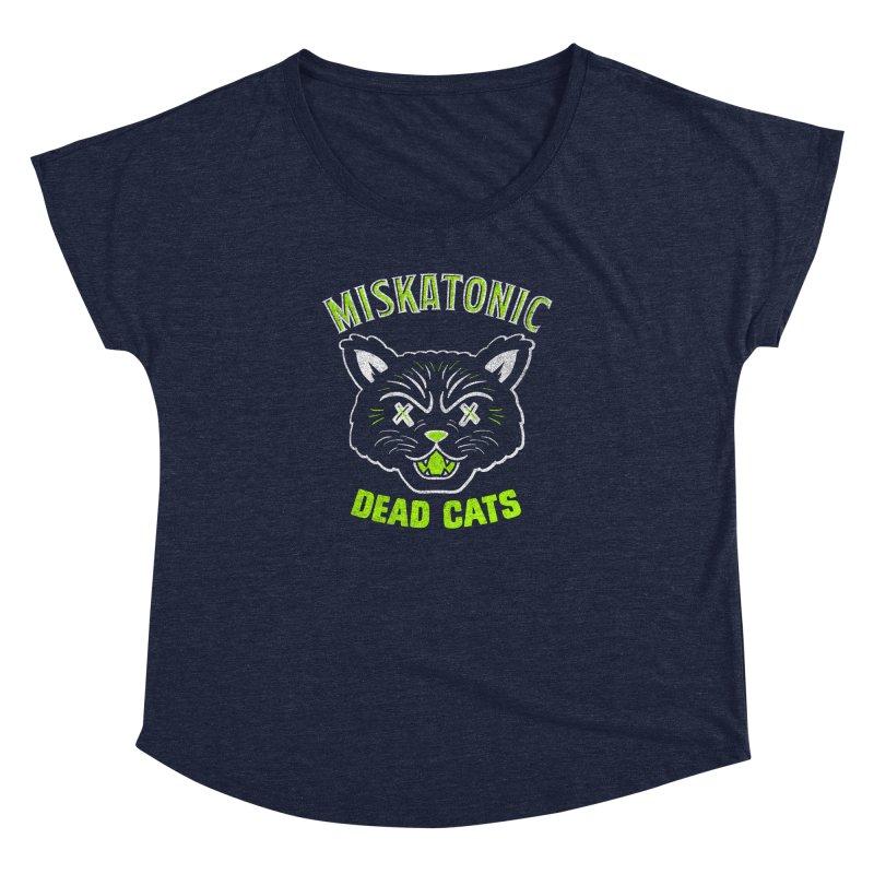 MISKATONIC DEAD CATS Women's Dolman Scoop Neck by Gimetzco's Damaged Goods