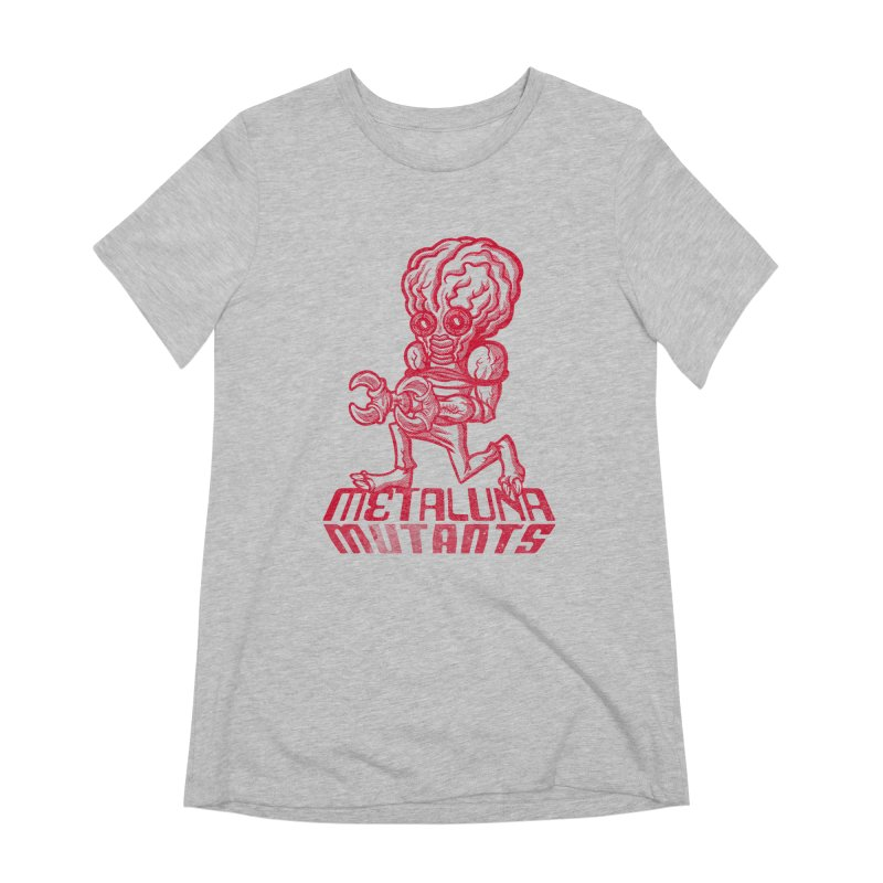 Metaluna Mutants Women's Extra Soft T-Shirt by Gimetzco's Damaged Goods