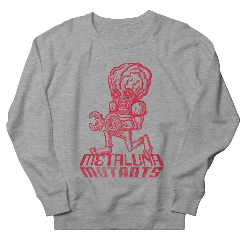 Metaluna Mutants Men's French Terry Sweatshirt by Gimetzco's Damaged Goods