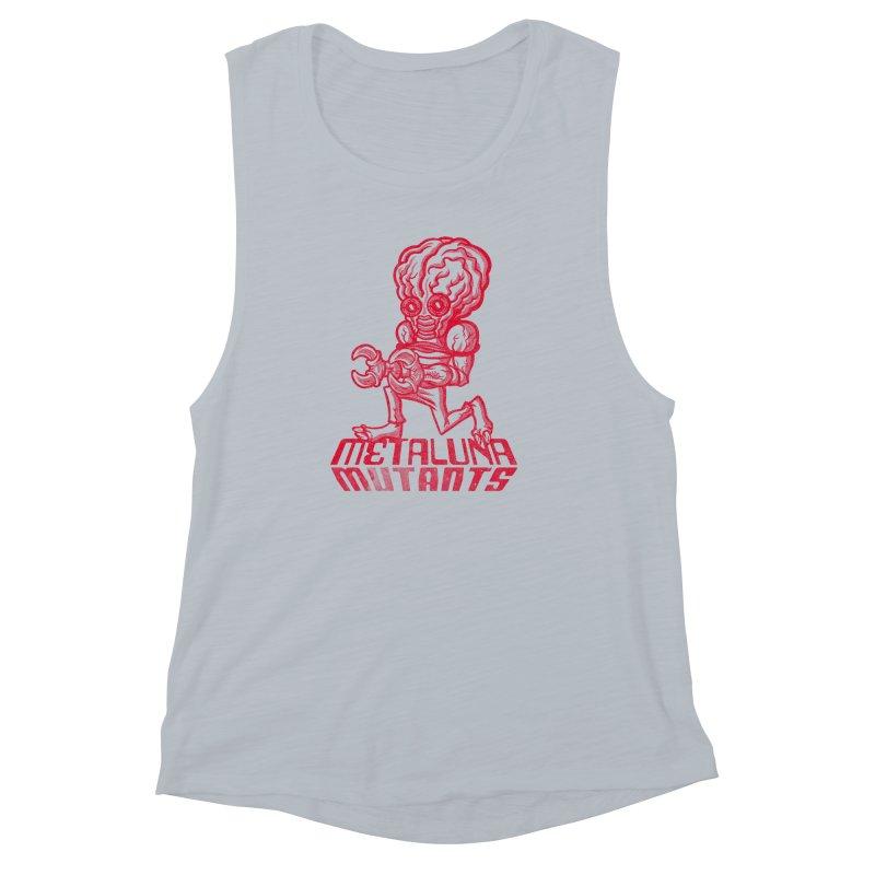 Metaluna Mutants Women's Muscle Tank by Gimetzco's Damaged Goods