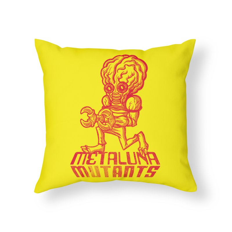 Metaluna Mutants Home Throw Pillow by Gimetzco's Damaged Goods