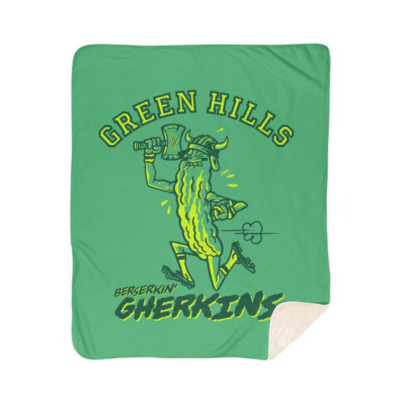 Berserkin' Gherkins Home Sherpa Blanket Blanket by Gimetzco's Damaged Goods