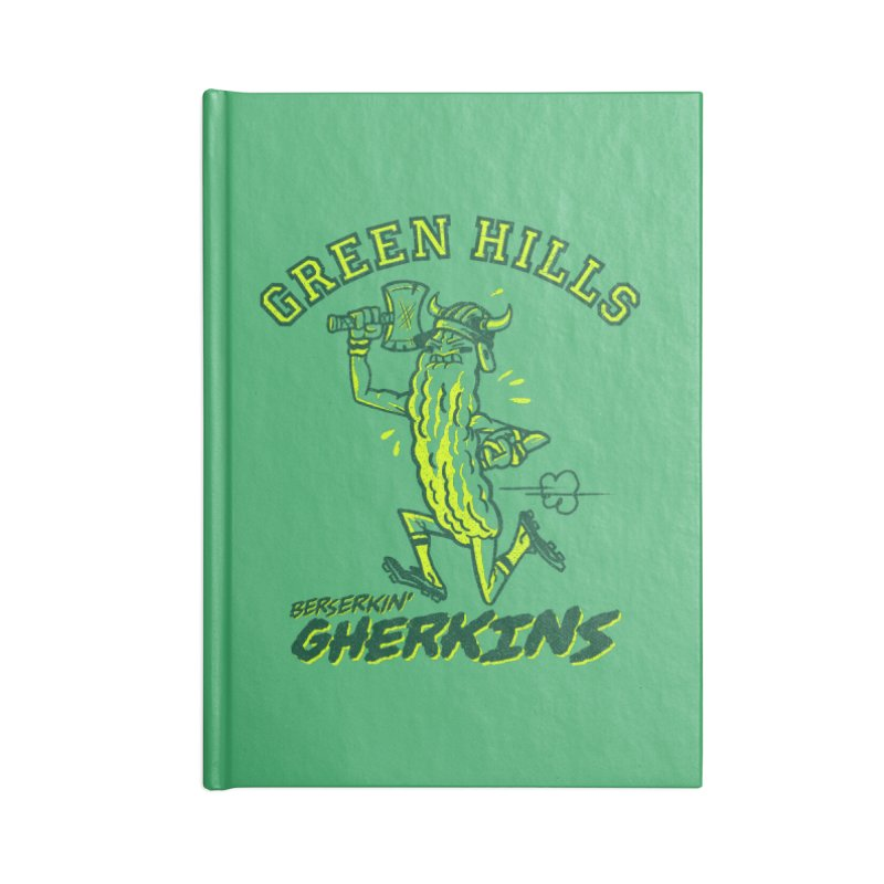 Berserkin' Gherkins Accessories Lined Journal Notebook by Gimetzco's Damaged Goods