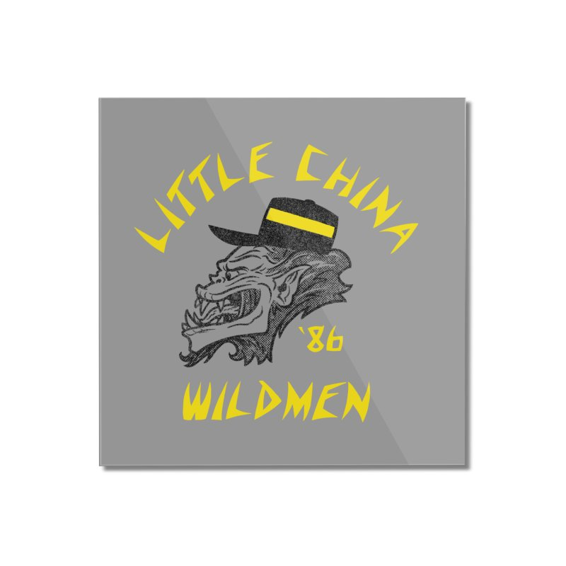 Little China Wildmen Home Mounted Acrylic Print by Gimetzco's Damaged Goods