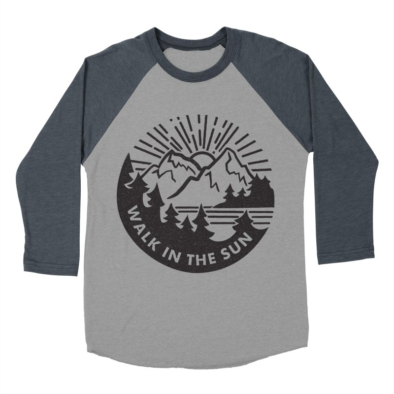 Walk in the sun Women's Baseball Triblend T-Shirt by rad mountain designs by Ginette