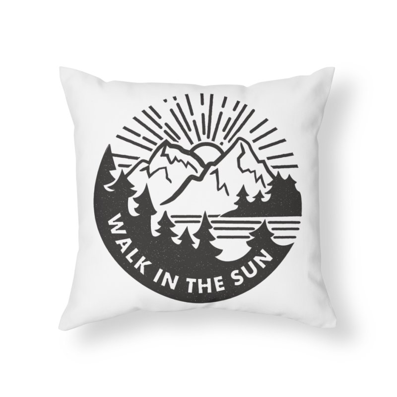 Walk in the sun Home Throw Pillow by rad mountain designs by Ginette