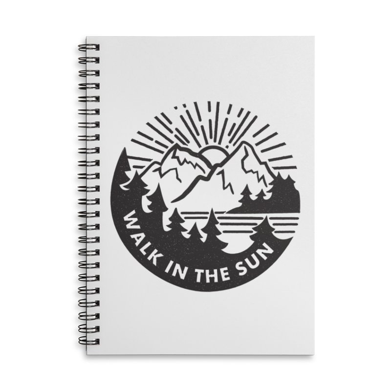 Walk in the sun Accessories Lined Spiral Notebook by rad mountain designs by Ginette