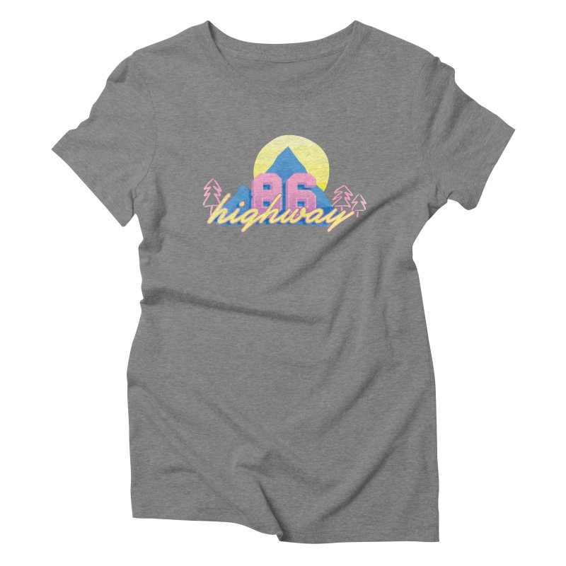 Highway 86 Women's Triblend T-Shirt by rad mountain designs by Ginette