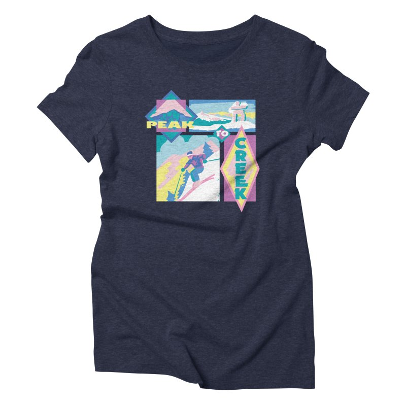 Peak to creek Women's Triblend T-Shirt by rad mountain designs by Ginette