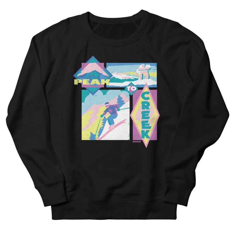 Peak to creek Men's French Terry Sweatshirt by rad mountain designs by Ginette